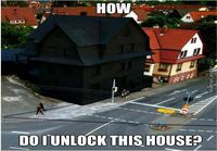 How do I unlock this house?