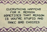 Everything happens for reason