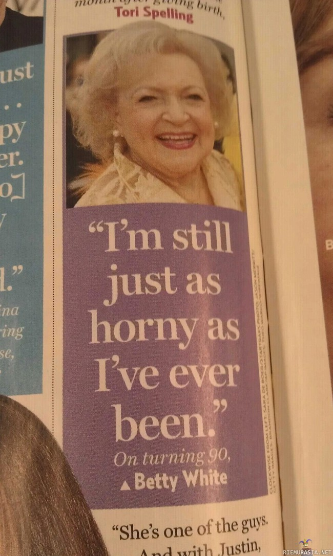 Betty White - still just as horny as i´ve ever been!